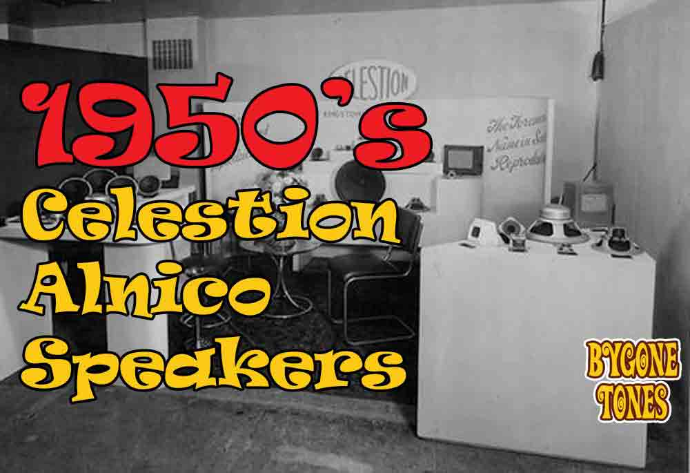 1950's Celestion Alnico Speakers
