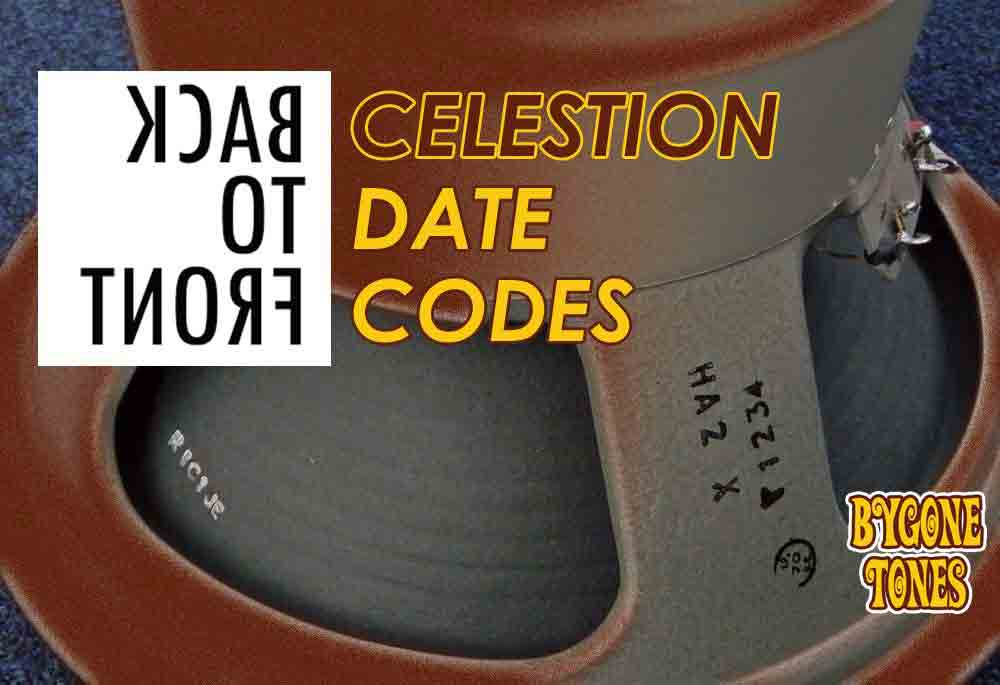 Back To Front Celestion Date Codes
