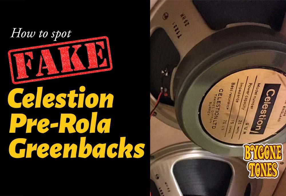 How To Spot Fake Celestion Pre-rola Greenbacks